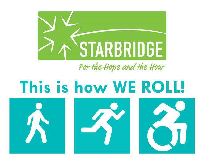 "Starbridge logo over words ""This is how WE ROLL!"" and icons for walker, runner, and active wheelchair user"