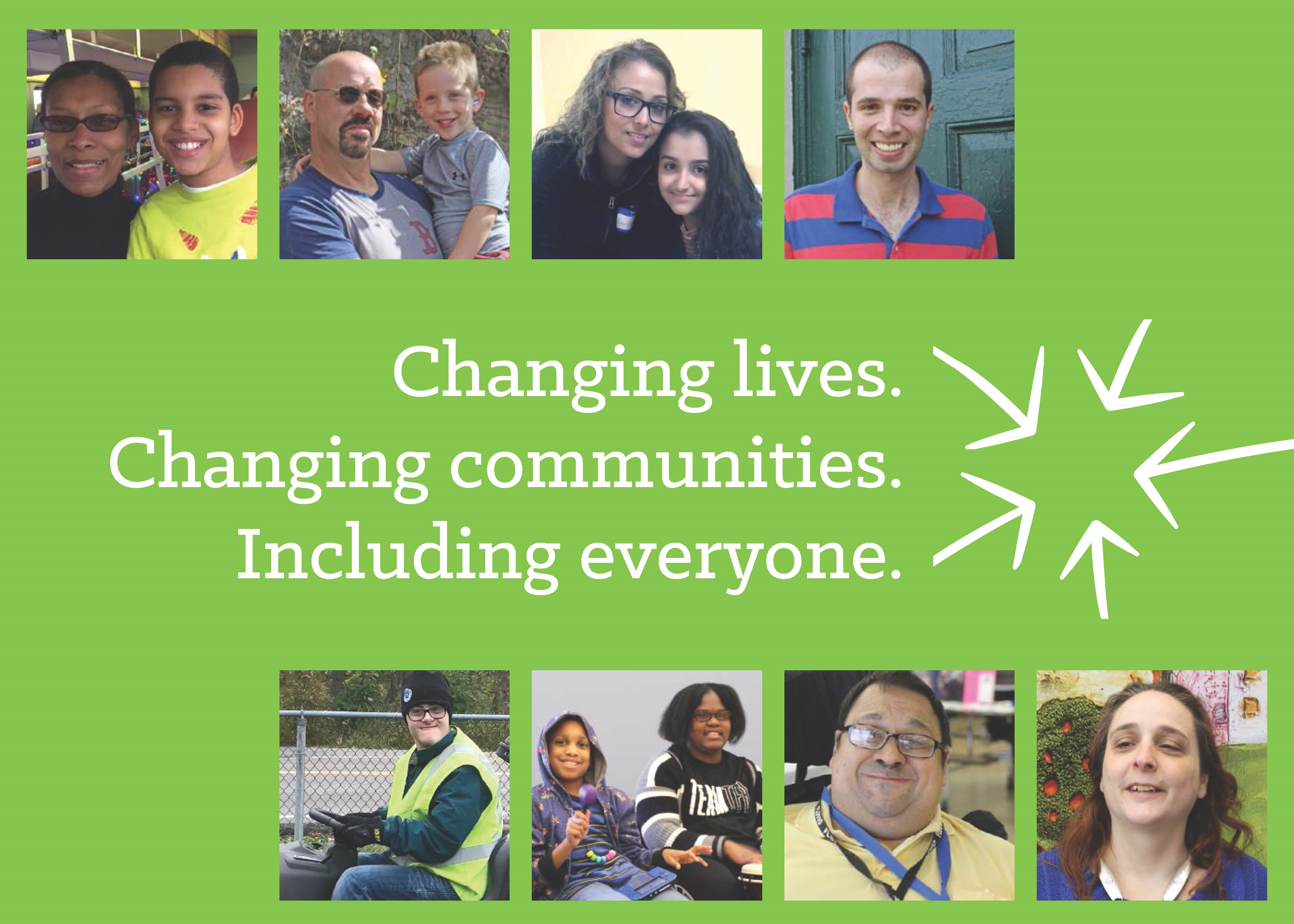 Green panel showing 8 photos of people representing diverse families and individuals; center of image shows words Changing lives, Changing communities, Including everyone.
