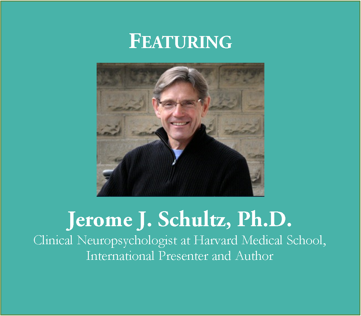 Jerome J. Schultz, Ph.D